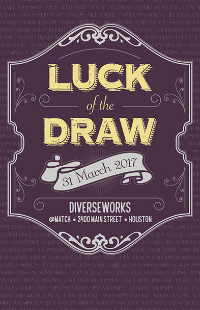 DiverseWorks - Luck of the Draw 2017