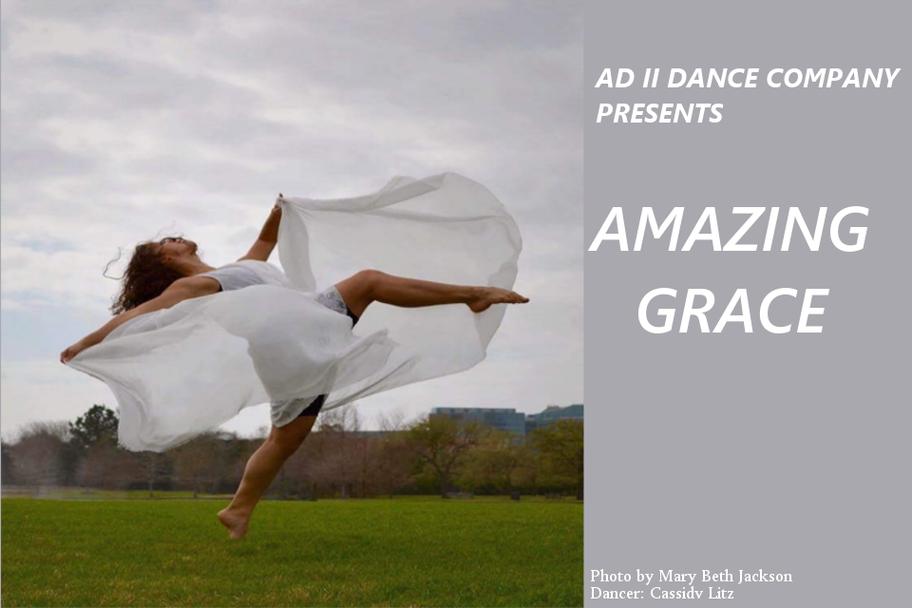 Ad Deum II Dance Company - Amazing Grace