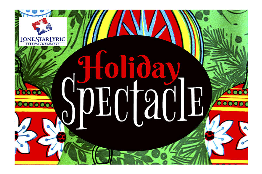 Lone Star Lyric - Holiday Spectacle