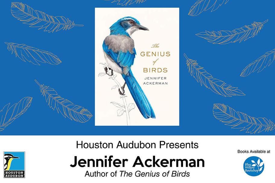 Houston Audubon - The Genius of Birds