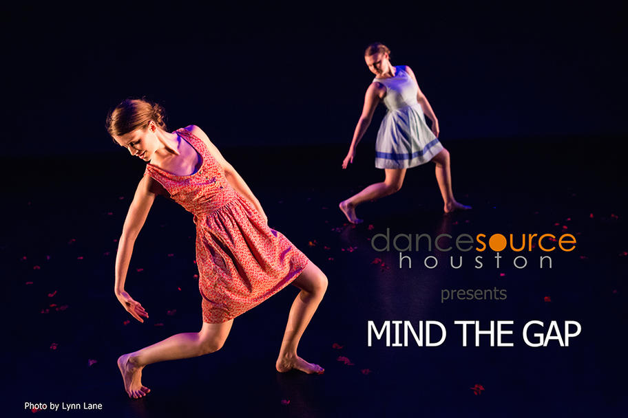 Dance Source Houston - Mind the Gap - Part V