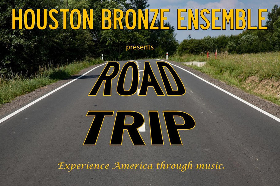 Houston Bronze Ensemble - Road Trip