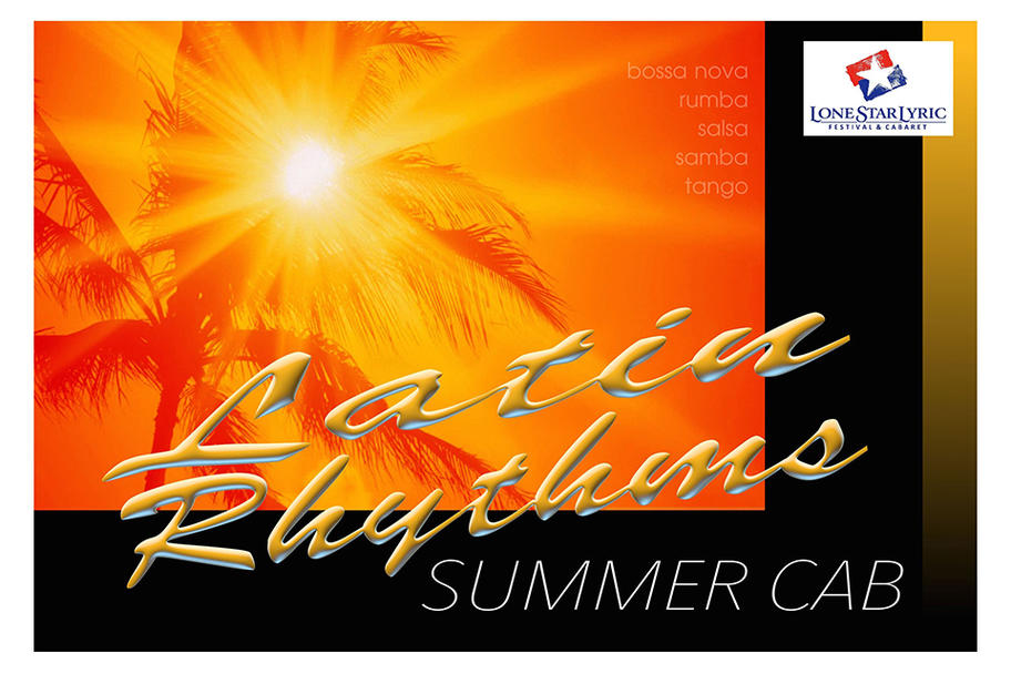 Lone Star Lyric - Latin Rhythms Summer Cabaret