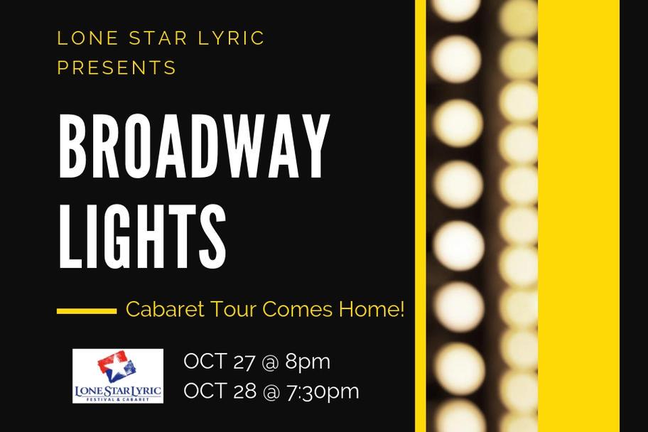 Lone Star Lyric - Broadway Lights