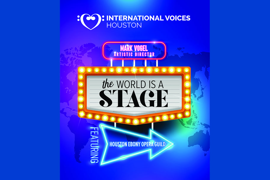 International Voices Houston - The World is a Stage