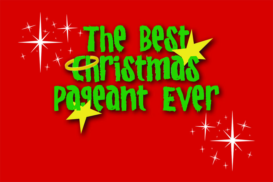 Main Street Theater - The Best Christmas Pageant Ever