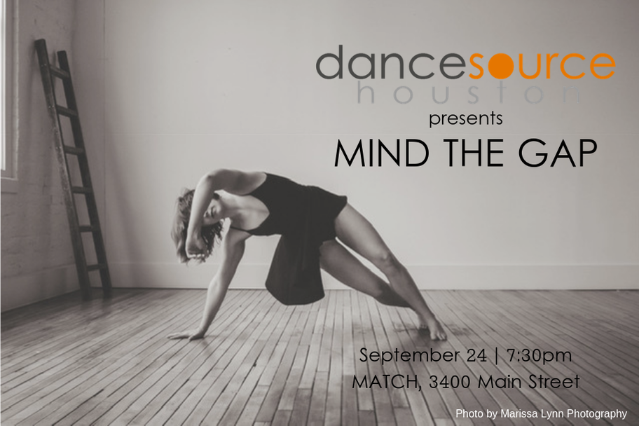 Dance Source Houston - Mind The Gap - Part XII Sept 2019