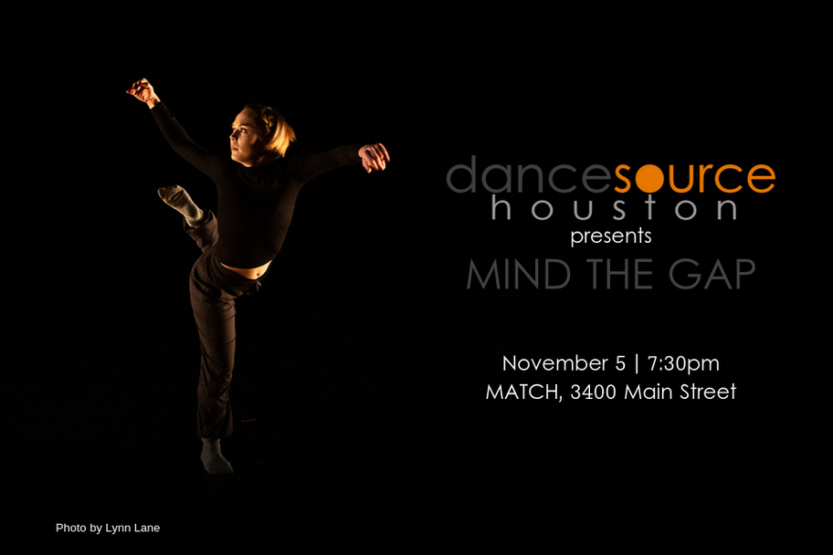 Dance Source Houston - Mind The Gap - Part XIII