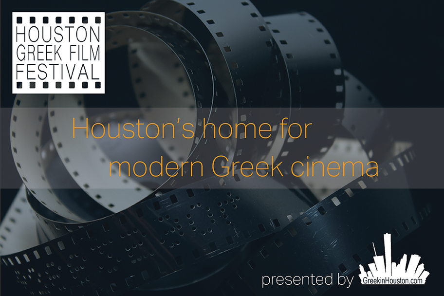GreekInHouston - Houston Greek Film Festival
