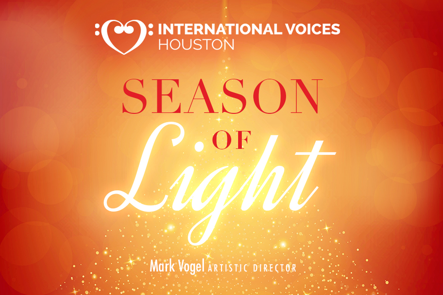 International Voices Houston - Season of Light
