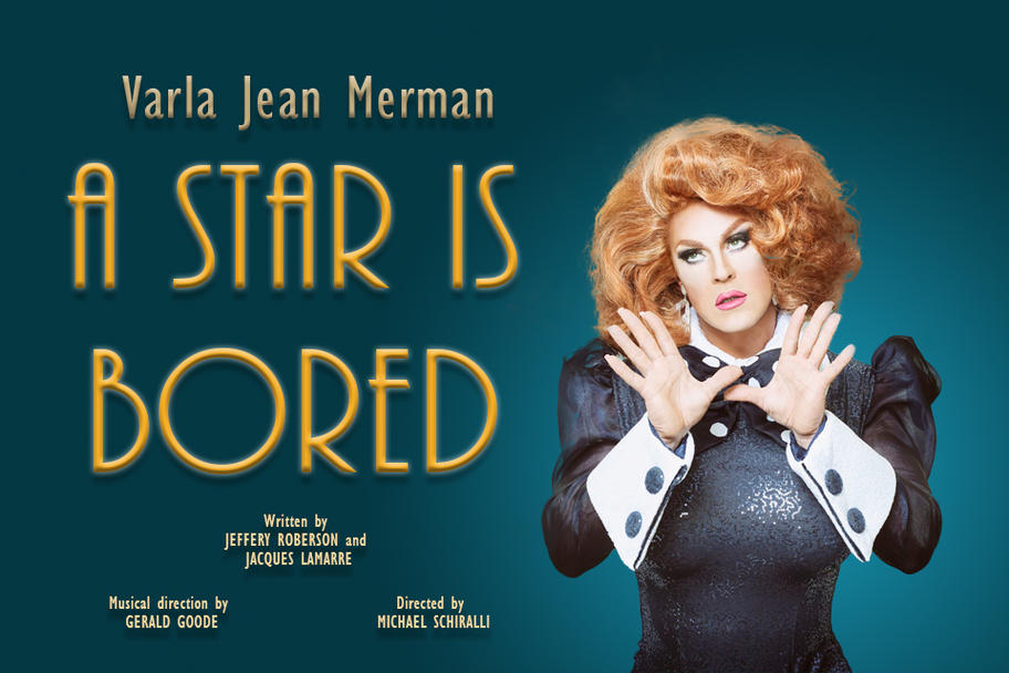 Varla Jean Merman - A Star Is Bored