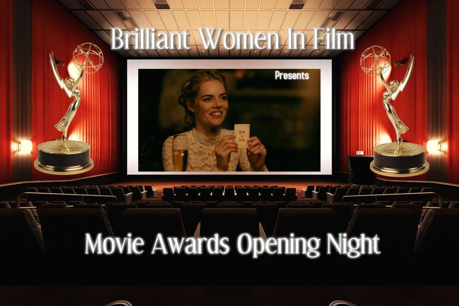 Brillian Women in Film - Movie Awards Opening Night