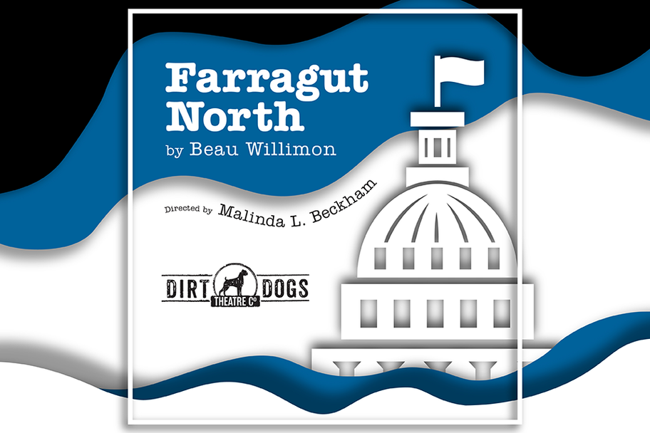 Dirt Dogs Theatre Co - Farragut North