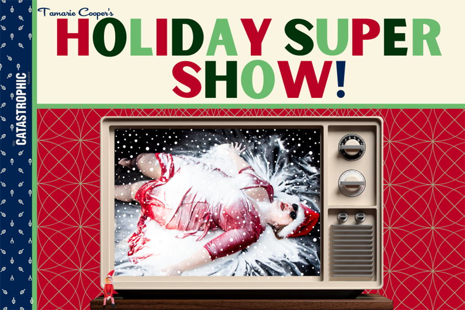 Catastrophic - Tamaries Holiday Super Show