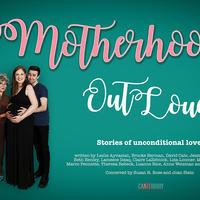 Motherhood Out Loud